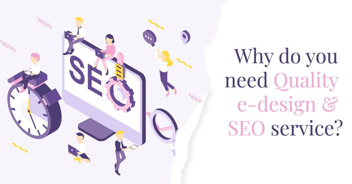 Why do you need quality web design and SEO service?