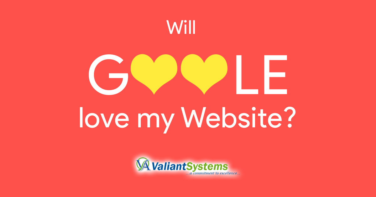 Will GOOGLE love my Website?
